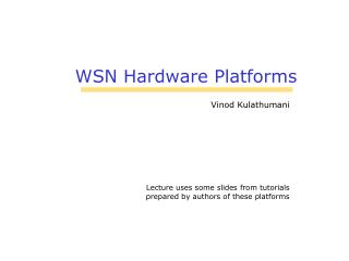 WSN Hardware Platforms