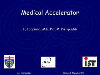 Medical Accelerator