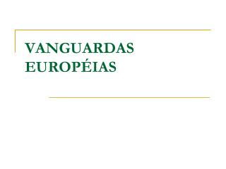 VANGUARDAS EUROPÉIAS