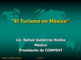 """"""" El  Turismo en México"""""""