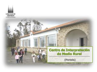 Centro de Interpretación do Medio Rural