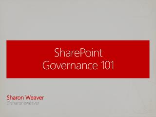 SharePoint  Governance 101