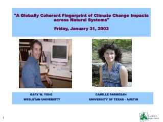 A Globally Coherent Fingerprint of Climate Change Impacts across Natural Systems   Friday, January 31, 2003