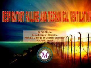 RESPIRATORY FAILURE AND MECHANICAL VENTILATION