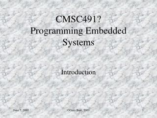 CMSC491   Programming Embedded Systems
