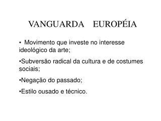 VANGUARDA    EUROPÉIA
