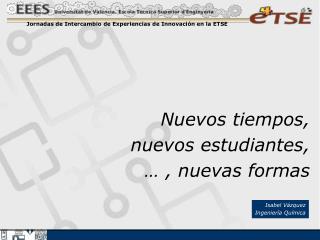 Jornadas de Intercambio de Experiencias de Innovación en la ETSE