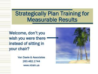 Strategically Plan Training for Measurable Results