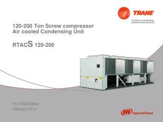 120-200 Ton Screw compressor  Air cooled Condensing Unit