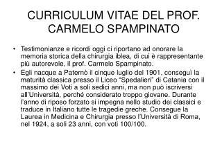 CURRICULUM VITAE DEL PROF. CARMELO SPAMPINATO