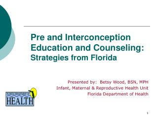 Pre and Interconception Education and Counseling: Strategies from Florida