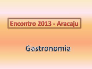 Encontro 2013 - Aracaju