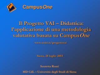 Il Progetto VAI – Didattica: l'applicazione di una metodologia valutativa basata su Campus One