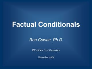 Factual Conditionals