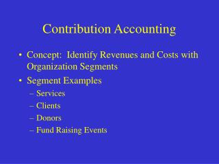 Contribution Accounting