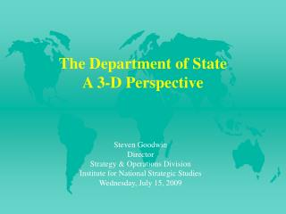 The Department of State  A 3-D Perspective