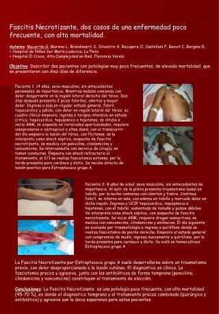 Fascitis Necrotizante, dos casos de una enfermedad poco frecuente, con alta mortalidad.