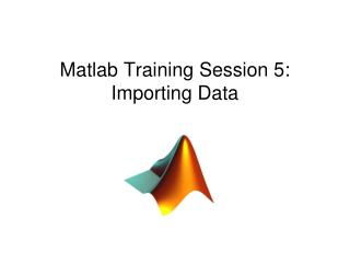 Matlab Training Session 5: Importing Data