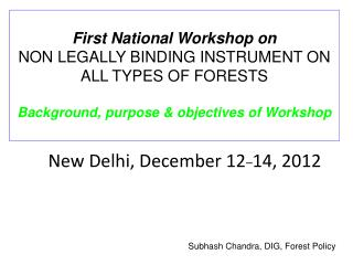 New Delhi, December 12 _ 14, 2012