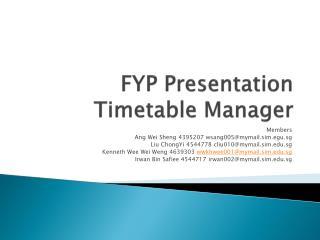 FYP Presentation Timetable Manager
