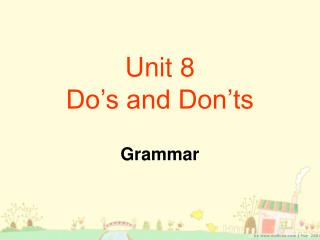 Unit 8 Do's and Don'ts