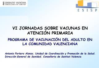 VI JORNADAS SOBRE VACUNAS EN ATENCIÓN PRIMARIA