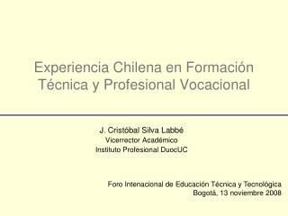 Experiencia Chilena en Formaci n T cnica y Profesional Vocacional