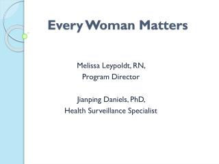 Every Woman Matters