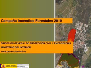 DIRECCIÓN GENERAL DE PROTECCIÓN CIVIL Y EMERGENCIAS MINISTERIO DEL INTERIOR proteccioncivil.es
