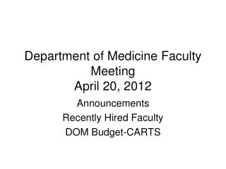 Department of Medicine Faculty Meeting April 20, 2012