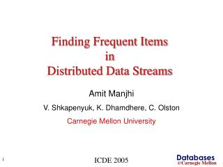 Finding Frequent Items  in  Distributed Data Streams
