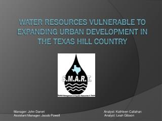 Water Resources Vulnerable to Expanding Urban Development  in the  Texas Hill Country