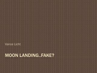 Moon Landing..Fake?