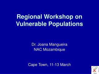 Regional Workshop on Vulnerable Populations