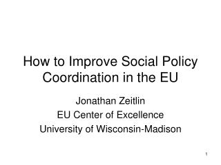 How to Improve Social Policy Coordination in the EU