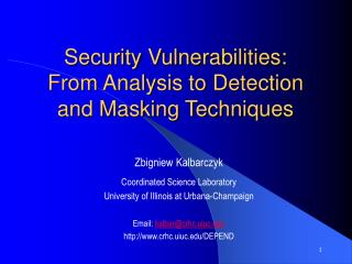 Security Vulnerabilities:   From Analysis to Detection and Masking Techniques