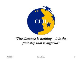 'The distance is nothing – it is the first step that is difficult'