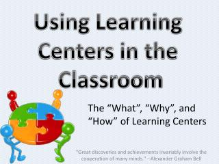 Using Learning  Centers in the  Classroom