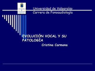Universidad de Valparaíso Carrera de Fonoaudiología