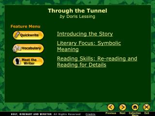 a point of view on the short story through the tunnel by doris lessing The grandmothers points no moral that is not doris lessing's way the grandmothers by doris lessing doris lessing's short stories don't deal in morals.