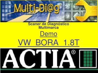 Scaner de  Diagnóstico Multimarca Demo VW  BORA  1.8T
