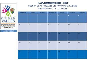 H. AYUNTAMIENTO 2009 – 2012 AGENDA DE ACTIVIDADES DEL HONORABLE CABILDO