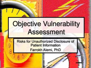 Objective Vulnerability Assessment