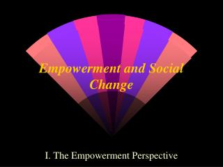 Empowerment and Social Change