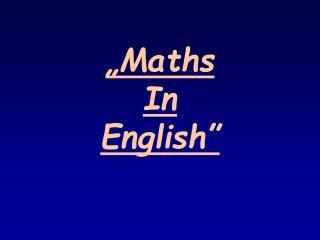 """Maths  In  English"""