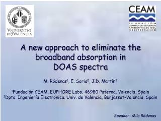 A new approach to eliminate the broadband absorption in DOAS spectra