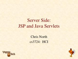Server Side: JSP and Java Servlets