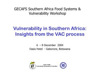 GECAFS Southern Africa Food Systems & Vulnerability Workshop