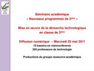 Séminaire académique  «Nouveaux programmes de 3 ème »