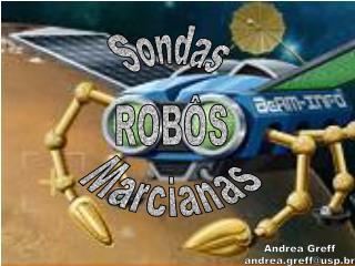 Sondas ROBÔS Marcianas